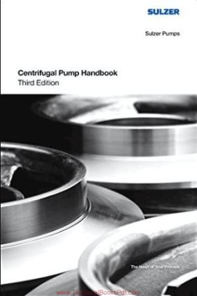 Centrifugal Pump Handbook Third Edition By Sulzer Pumps
