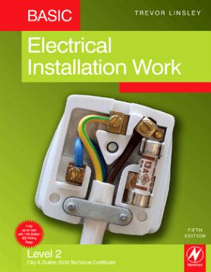 Basic Electrical Installation Work 5th Edition By Trevor Linsley