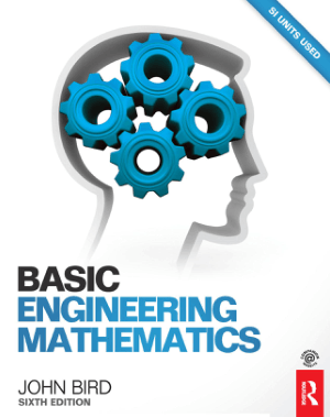 Basic Engineering Mathematics Sixth Edition By John Bird