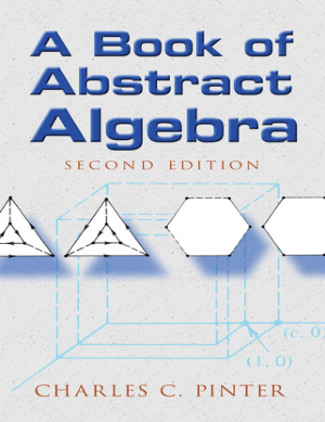 A Book of Abstract Algebra Second Edition By Charles C. Pinter