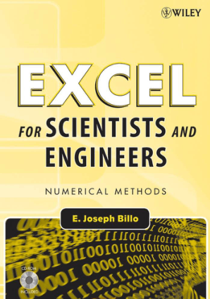 Excel for Scientists and Engineers Numerical Methods By E Joseph Billo