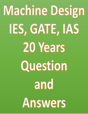 Machine Design IES GATE IAS 20 Years Question and Answers
