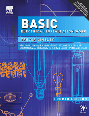 Basic Electrical Installation Work Fourth Edition By Trevor Linsley