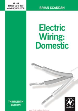Electric Wiring Domestic Thirteenth Edition By Brian Scaddan