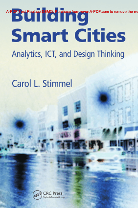 Building Smart Cities Analytics, ICT and Design Thinking By Carol L. Stimmel