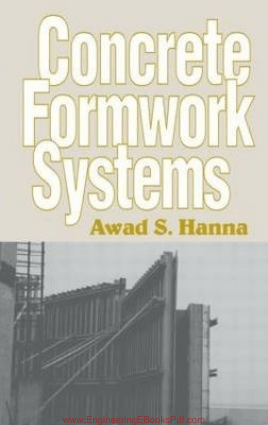 Concrete Formwork System By Awad S. Hanna