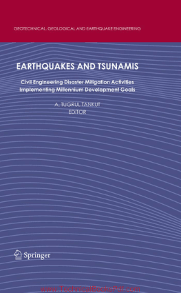 Earthquakes and Tsunamis Civil Engineering Disaster Mitigation Activities Implementing Millennium Development Goals