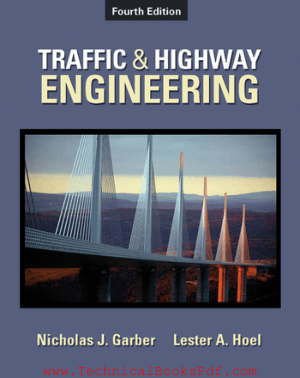 Traffic and Highway Engineering 4th Edition