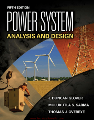 Power System Analysis and Design Fifth Edition By J Duncan Glover and Mulukutla S Sarma and Thomas Overbye