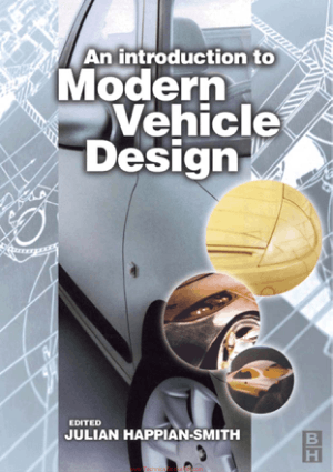 An Introduction to Modern Vehicle Design by Julian Happian Smith