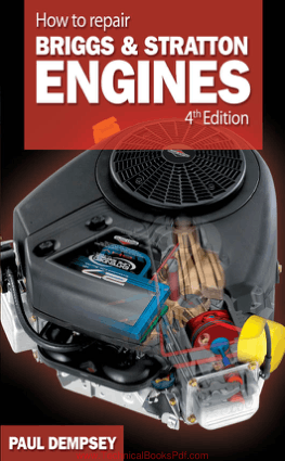 How to Repair Briggs and Stratton Engines Fourth Edition By Paul Dempsey