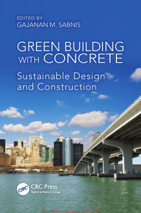 Green Building with Concrete Sustainable Design and Construction By Gajanan M Sabnis