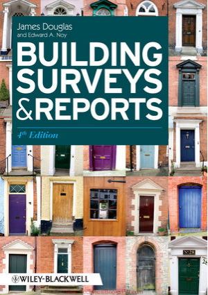 Building Surveys and Reports 4th Edition By James Douglas