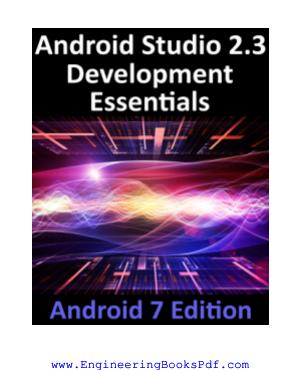 Android Studio 2.3 Development Essentials Android 7 Edition