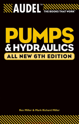 Pumps and Hydraulics all New 6th Edition