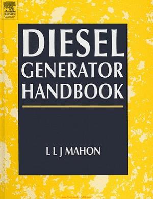 Diesel Generator Handbook By L. L. J. Mahon
