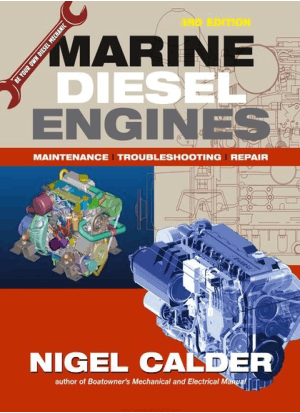 Marine Diesel Engines Maintenance Troubleshooting And Repair 3rd Edition By Nigel Calder