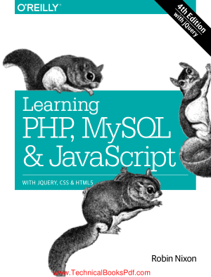 Learning PHP MySQL and JavaScript with jQuery, CSS and HTML5 4th Edtition By Robin Nixon