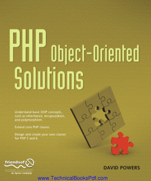 PHP Object Oriented Solutions by David Powers