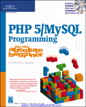 PHP5 Mysql Programming for The Absolute Beginner