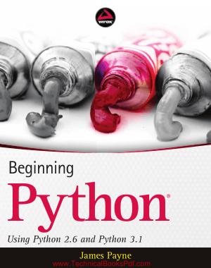 Beginning Python Using Python 2.6 and Python 3.1