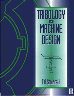 Tribology in Machine Design By T A Stolarski
