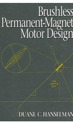 Brushless Permanent Magnet Motor Design By Duane C Hanselman