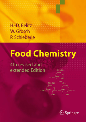 Food Chemistry 4th Revised And Extended Edition By H. D. Belitz and W. Grosch and P. Schieberle