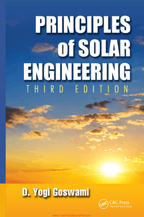Principles Of Solar Engineering 3rd Edition By D. Yogi Goswami