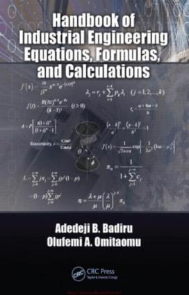 Handbook of Industrial Engineering Equations Formulas and Calculations