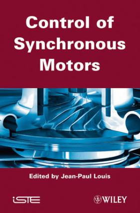Control of Synchronous Motors By Jean Paul Louis
