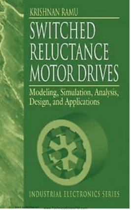 Switched Reluctance Motor Drives Modeling, Simulation, Analysis, Design, And Applications By R. Krishnan
