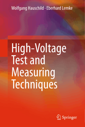 High Voltage Test and Measuring Techniques By Wolfgang Hauschild and Eberhard Lemke