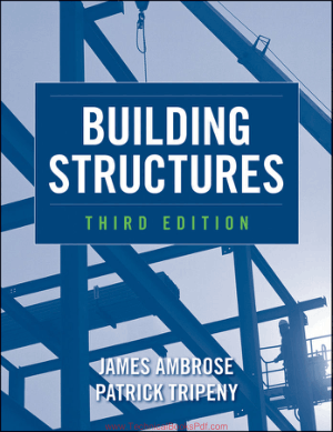 Building Structures Third Edition by James Ambrose and Patrick Tripeny