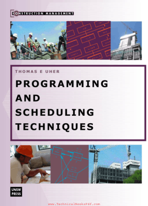 Programming And Scheduling Techniques by Thomas E. Uher