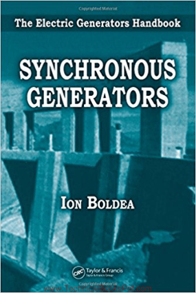 The Electric Generators Handbook Synchronous Generators By Ion Boldea