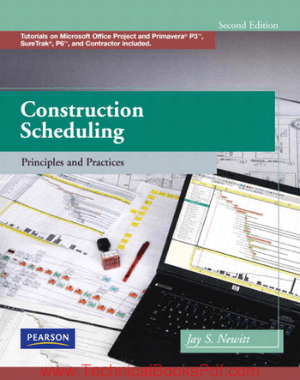 Construction Scheduling Principles and Practices 2nd Edition by Jay S Newitt