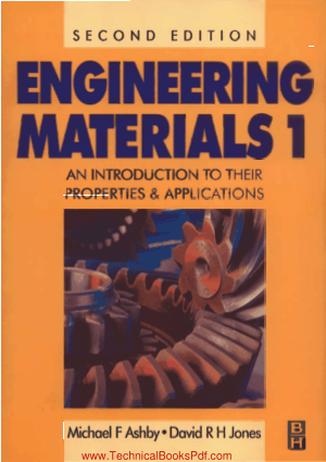 Engineering Materials 1 An Introduction to their Properties and Applications 2nd Edition by Michael F Ashby and David R H Jones