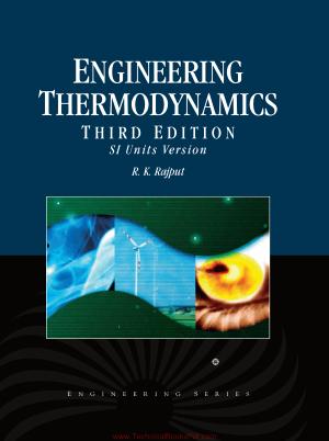 Engineering Thermodynamics Third Edition By RK Rajput