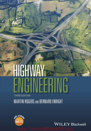 Highway Engineering 3rd Edition by Martin Rogers Bernard Enright
