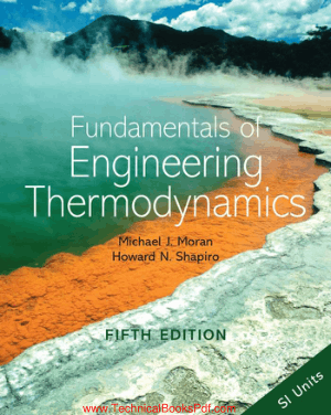 Fundamentals of Engineering Thermodynamics 5th Edition By Michael J Moran