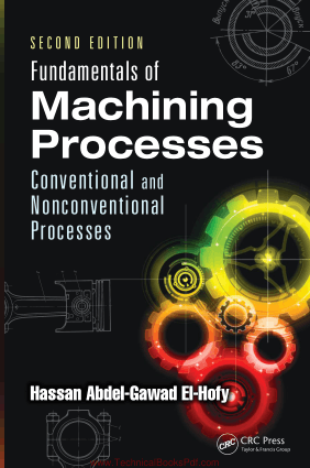 Fundamentals of Modern Manufacturing Conventional and Nonconventional Processes