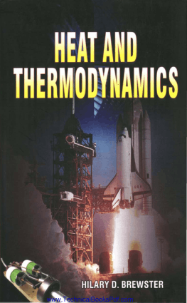 Heat and Thermodynamics by Hilary D Brewster