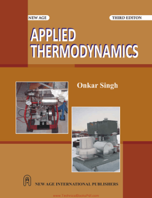 Applied Thermodynamics Third Edition By Onkar Singh