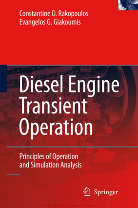 Diesel Engine Transient Operation By Constantine D. Rakopoulos and Evangelos G. Giakoumis