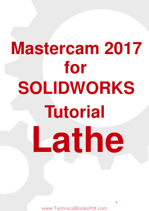 Mastercam 2017 for SOLIDWORKS Tutorial Lathe