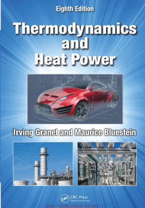 Thermodynamics and Heat Power Eighth Edition By Irving Granet PE
