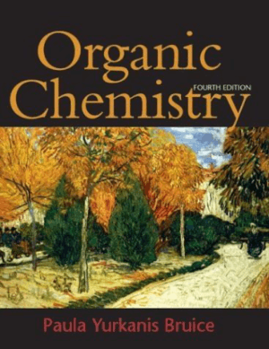 An Introduction to the Study of Organic Chemistry By Paula Yurkanis Bruice