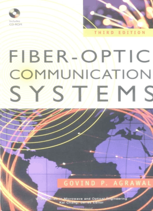 Fiber Optic Communication Systems Third Edition By Govind P Agrawal