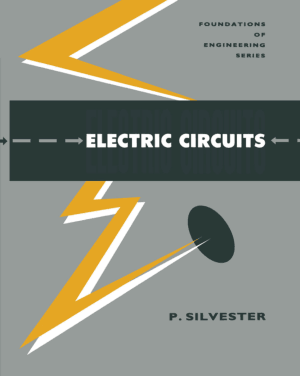 Electric Circuits By Peter Silvester